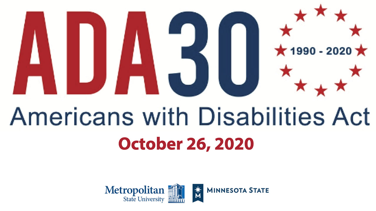 "Image with words ""ADA 30 Americans with Disabilities Act October 26th, 2020"""